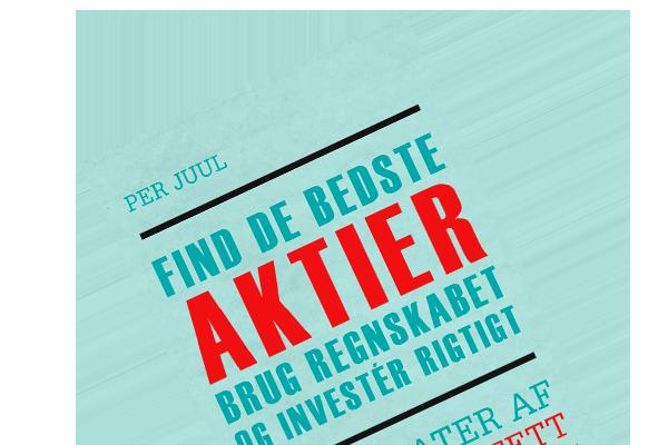"""Boganmeldelse af Per Juuls """"Find de bedste aktier: Brug regnskabet og investér rigtigt"""""""