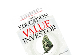 "Book Summary of Guy Spier's ""The Education of a Value Investor"""