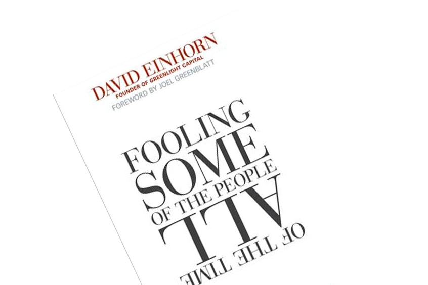 "Book Summary of David Einhorn's ""Fooling Some of the People All of the Time"""