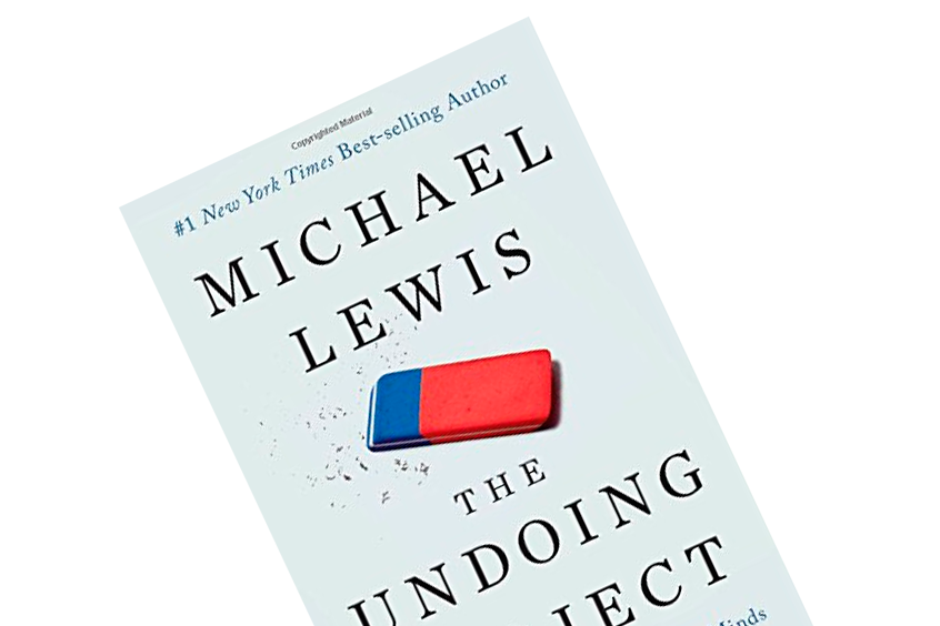 "Book Summary of Michael Lewis' ""The Undoing Project"""