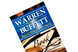"Book Summary of Preston Pysh and Stig Brodersen's ""Warren Buffett Accounting Book"""