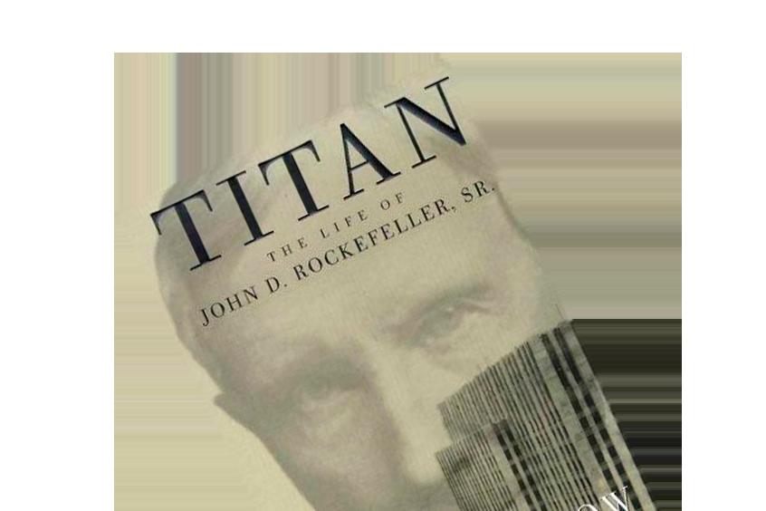 """Bogsammendrag af """"Titan: The Life of John D. Rockefeller, Sr."""""""